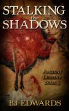 Stalking the Shadows (Ancient Destiny Book 1)