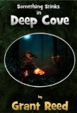 Something Stinks in Deep Cove (Vellian Mysteries)