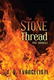 The Stone Thread First Chronicle