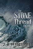 The Stone Thread: Second Chronicle