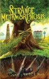 Strange Metamorphosis (Fantasy Adventure Novel)