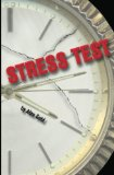 Stress Test by Alan Gold