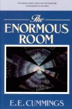 The Enormous Room - by E.E. Cummings