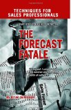 The Forecast Fatale by Brain Schlosser