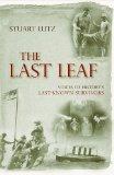 The Last Leaf: Voices of History's Last-Known Survivors by Stuart Lutz