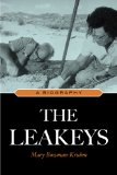 The Leakeys: A Biography by Mary Bowman-Kruhm