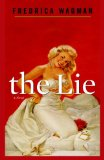 The Lie: A Novel by Fredrica Wagman