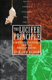 The Lucifer Principle: A Scientific Expedition into the Forces of History by Howard Bloom