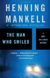 The Man Who Smiled: A Kurt Wallander Mystery by Henning Mankell