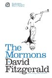 The Complete Heretic's Guide to Western Religion, Book One: The Mormons