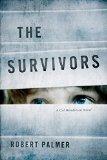 The Survivors: A Cal Henderson Novel