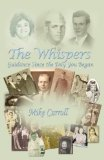 The Whispers: Guidance Since the Day You Began [Kindle Edition]