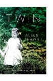 Twin: A Memoir by Allen Shawn