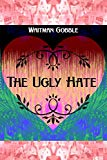 The Ugly Hate