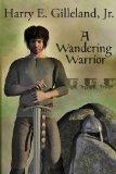 A Wandering Warrior