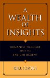 A Wealth of Insights: Humanist Thought Since the Enlightenment