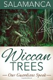Wiccan Trees: Our Guardians Speak