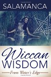 Wiccan Wisdom: From Water's Edge