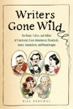 Writers Gone Wild by Bill Peschel