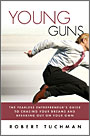Young Guns by Robert Tuchman
