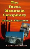The Yucca Mountain Conspiracy